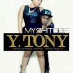 """My Shitobe""-Y Tony [NeW SiNgLe] Listen & Download"