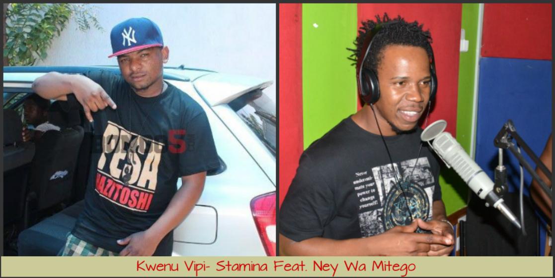 Kwenu Vipi-Stamina Feat.Ney Wa Mitego