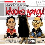 "Download And Listen: ""Kiboko Yangu""- MwanaFA Featuring Ali Kiba [Brand New]"