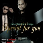 """Special For You""-Julio Batalia Feat. Chege [Official HD Video]"