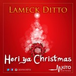 NeW SonG AlerT: Lameck Ditto Releases A Christmas Song -[Listen & Download]
