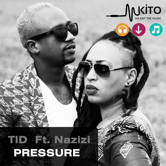 Pressure- TID Featuring Nazizi