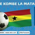 Robo Fainali ya AFCON 2015 Ni Ghana Vs Guinea: Tizama Kupitia DStv