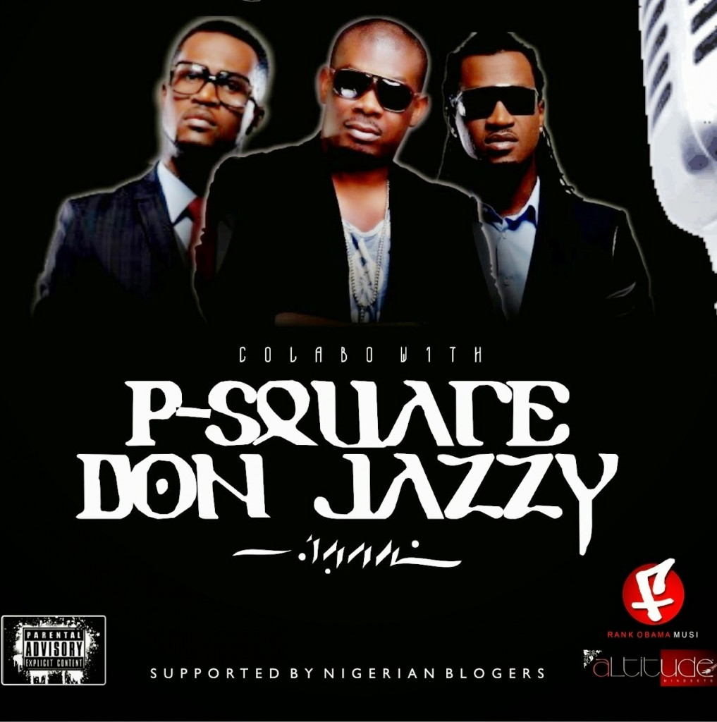 Collabo-with-P-Square-Don-Jazzy-Artwork