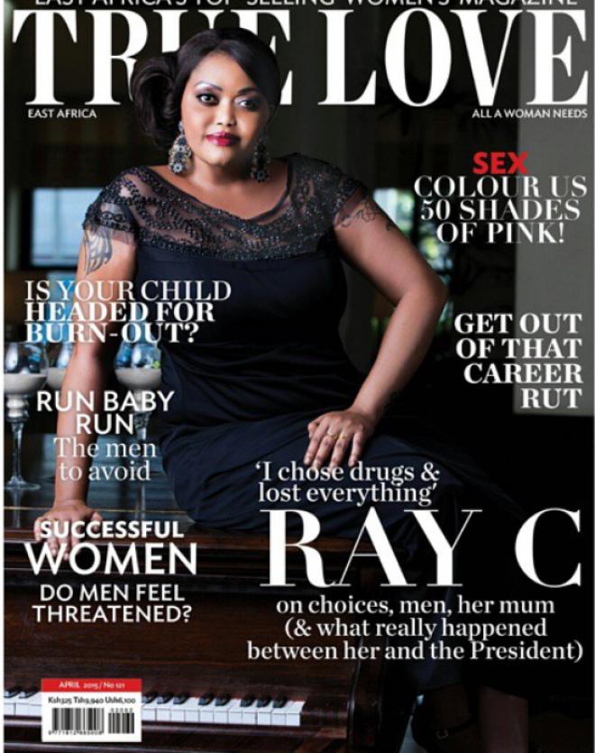 Ray C, True Love Magazine,Kenya,Interview