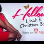 """WATCH: """"Hellow""""- Linah Feat. Christian Bella"""