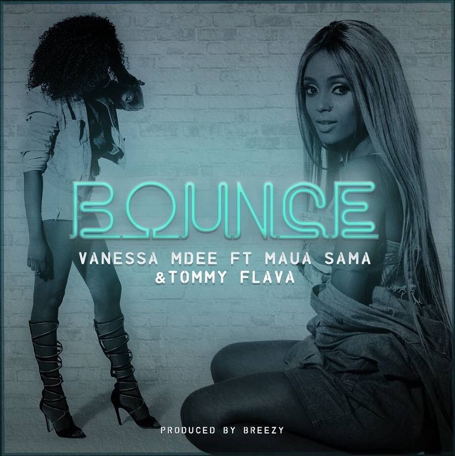 Vanessa Mdee – Bounce Ft. Maua Sama & Tommy Flavour | Official Video